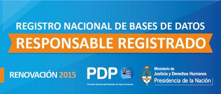 Registro Nacional de Bases de Datos. Renovación 2015. http://www.jus.gov.ar/datos-personales.aspx/